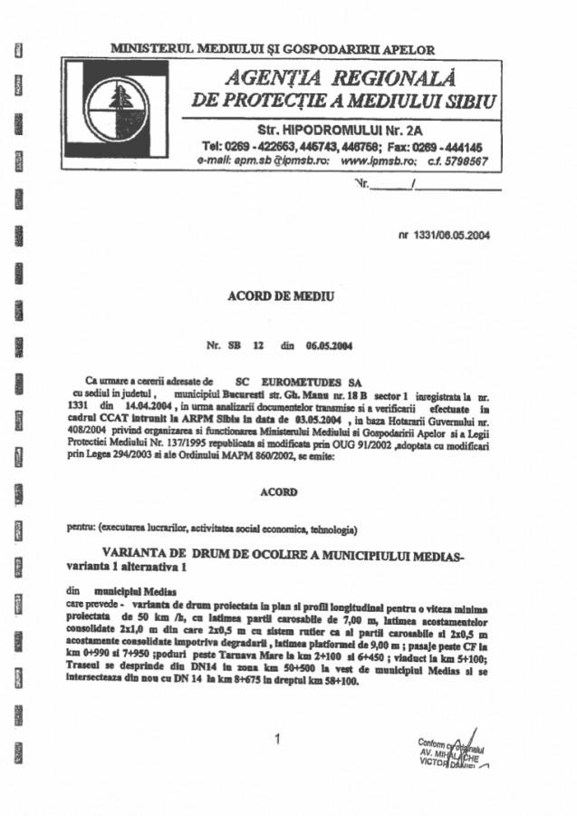 Acordul de mediu anexat de CNAIR documentației a fost emis acum 15 ani, pe baza unei legislații de acum 24 de ani