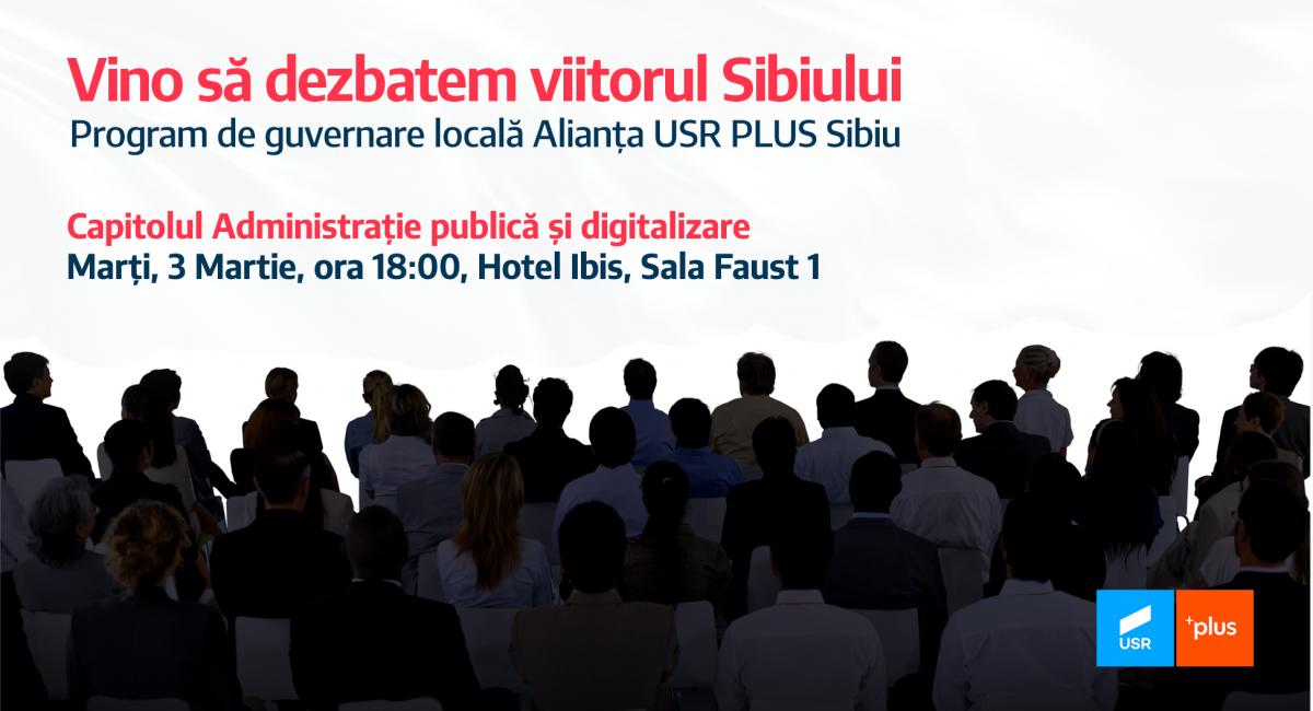 Alianța USR PLUS Sibiu dezbate programul de guvernare locală: Capitolul administrație și digitalizare