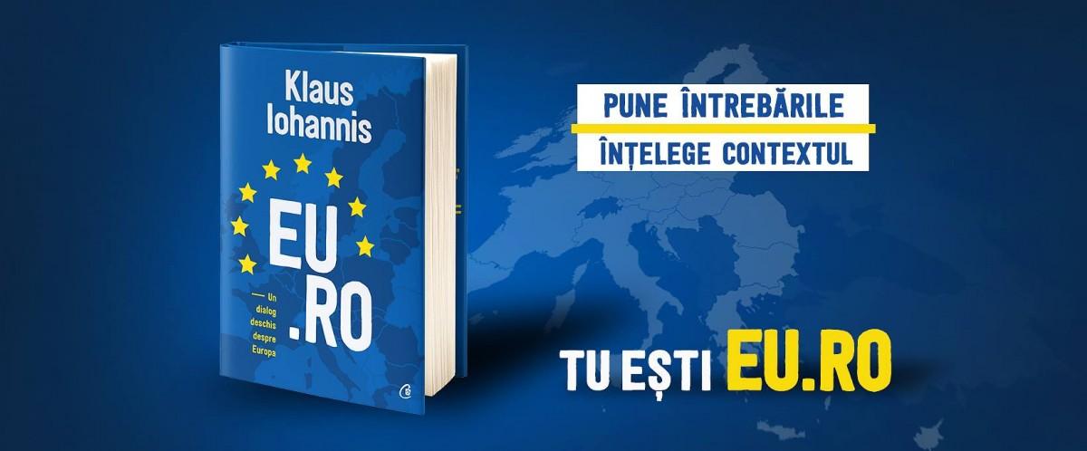 """Iohannis a scris a treia sa carte. """"EU.RO – Un dialog deschis despre Europa"""""""