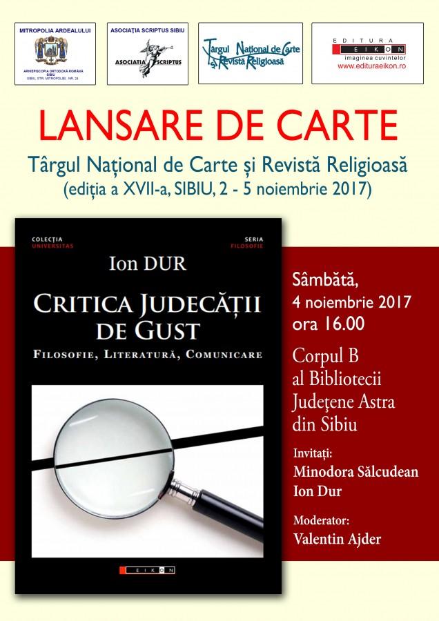 """Se lansează """"Critica judecății de gust"""", noul volum al eseistului Ion Dur"""