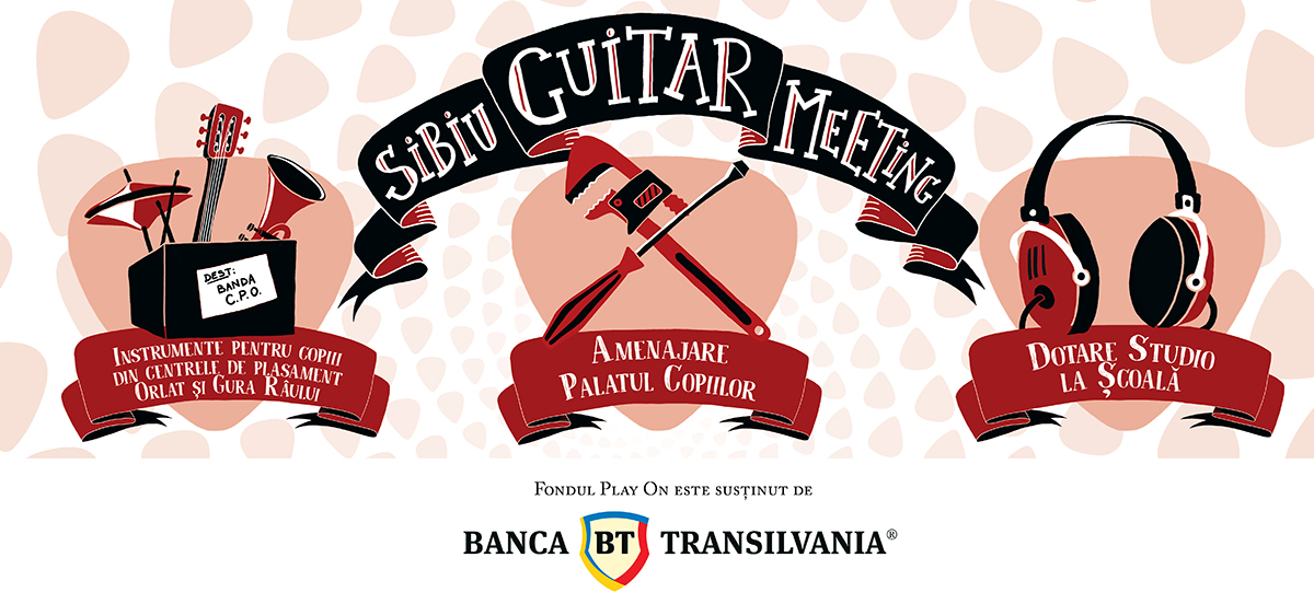 3 cauze de educație culturală sunt susținute la Sibiu Guitar Meeting 2018, prin Fondul Play On