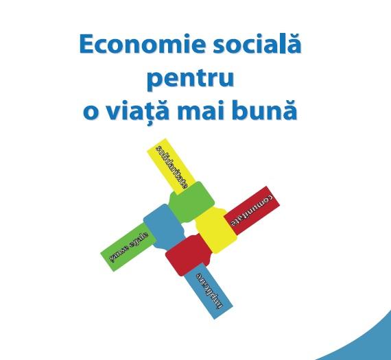 """Proiectul """"Economie socială pentru o viață mai bună"""""""
