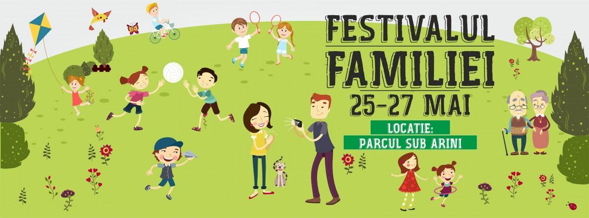 Festivalul Familiei: activități culturale,recreative,concursuri și concerte