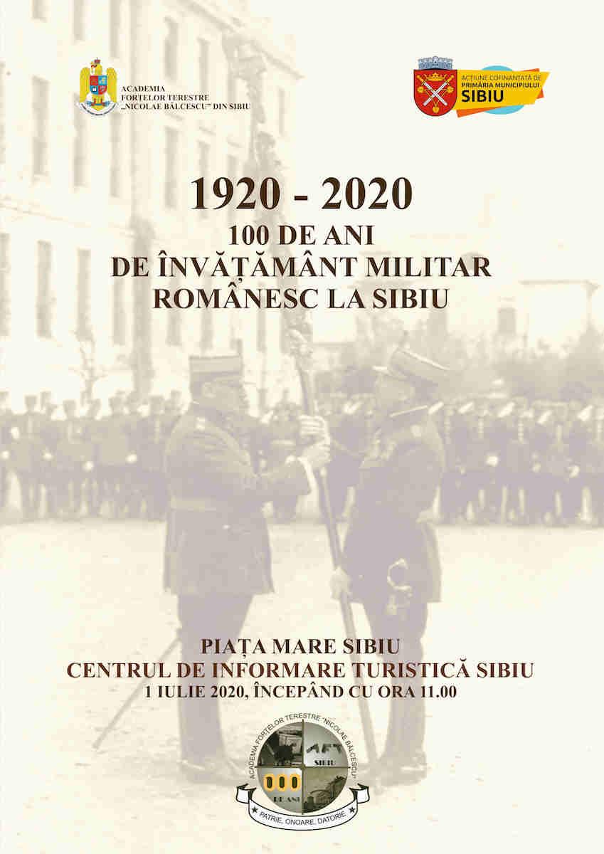 1920 - 2020, 100 de ani de învăţământ militar la Sibiu