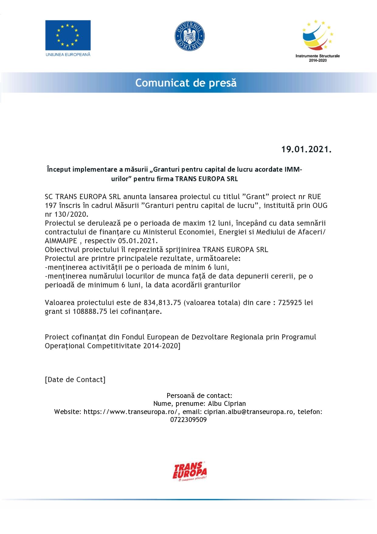 """COMUNICAT DE PRESĂ - Început implementare a măsurii """"Granturi pentru capital de lucru acordate IMM-urilor"""" pentru firma TRANS EUROPA SRL"""
