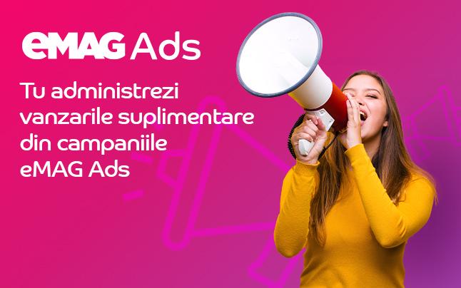 eMAG Ads, prima aplicație pay per click prin care îți promovezi produsele