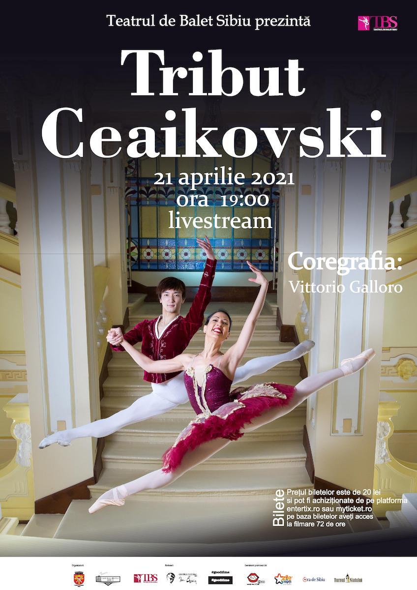 """Teatrul de Balet Sibiu prezintă miercuri, 21 aprilie, spectacolul """"Tribut Ceaikovski"""""""